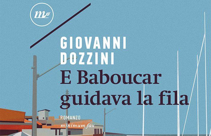 Il mare più vicino: 'E Baboucar guidava la fila' di Giovanni Dozzini